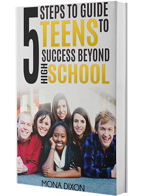 mona-dixon-5-steps-to-guide-teens-to-success-beyond-high-school